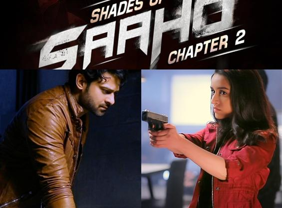 Shades of Saaho Chapter 2: Prabhas, Shraddha Kapoo...