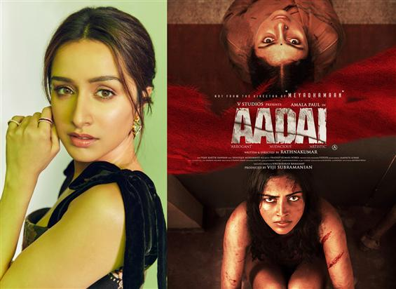 Shraddha Kapoor in Amala Paul starrer Aadai Remake...