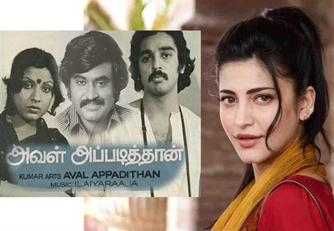 Shruthi Haasan in remake of Rajinikanth, Kamal Haasan's 1978 movie!