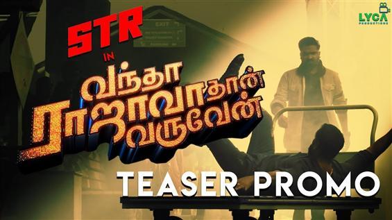 Simbu's Vandha Rajavaathan Varuven Teaser Promo