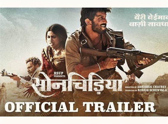 Sonchiriya Trailer feat. Sushant Singh Rajput, Bhumi Pednekar