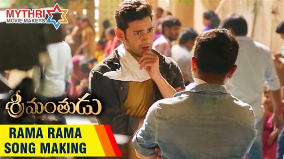 Srimanthudu - Rama Rama Song Making Video