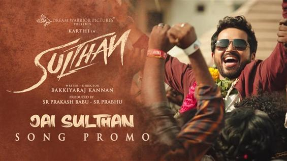 Sulthan first single titled Jai Sulthan! Promo out now!