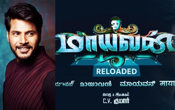 Sundeep Kishan back for Maayavan Reloaded!