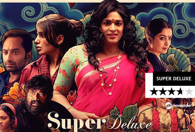 Super Deluxe Review - One of a kind movie that encompasses so many things that it leaves your mind boggling!