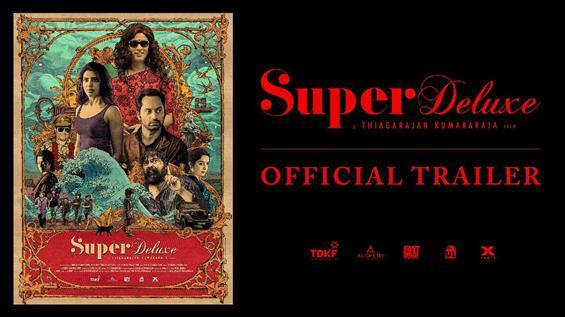 Super Deluxe Trailer starring Vijay Sethupathi, Sa...