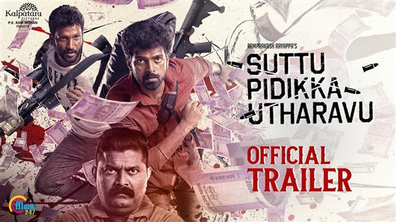 Suttu Pidikka Utharavu Trailer