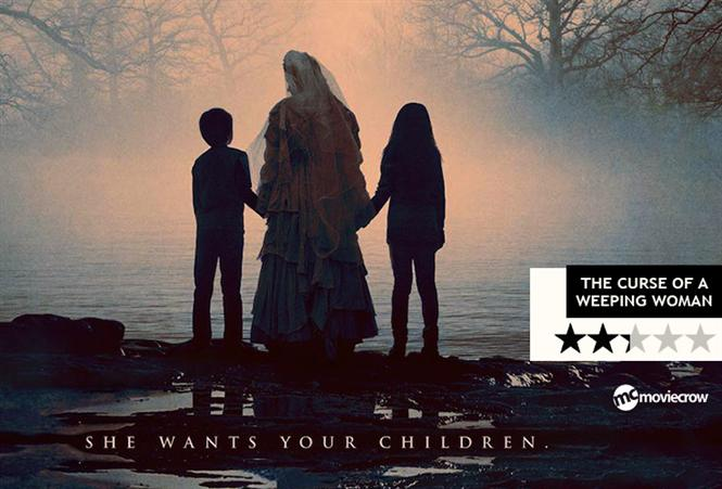 The Curse Of A Weeping Woman Review - The Curse that does not really scare you!