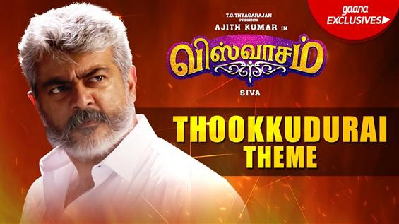 Thookudurai Theme From Ajith's Viswasam Out Now!