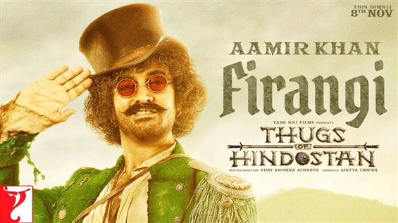 Thugs of Hindostan: Beware of Firangi, the thug aka Aamir Khan!