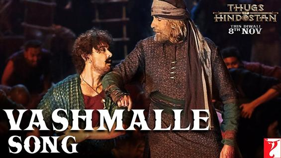 Thugs Of Hindostan: Vashmalle Song ft. Amitabh Bachchan, Aamir Khan