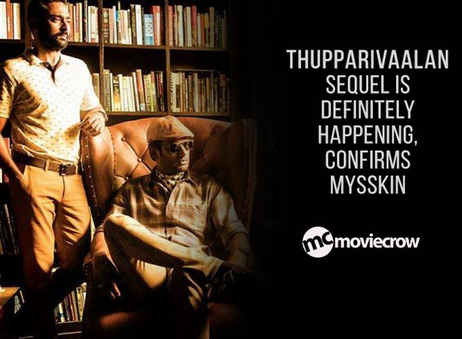 Thupparivaalan sequel is definitely happening, confirms Mysskin