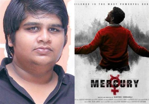 To my dearest Tamil audience: Karthik Subbaraj apologizes for Mercury!