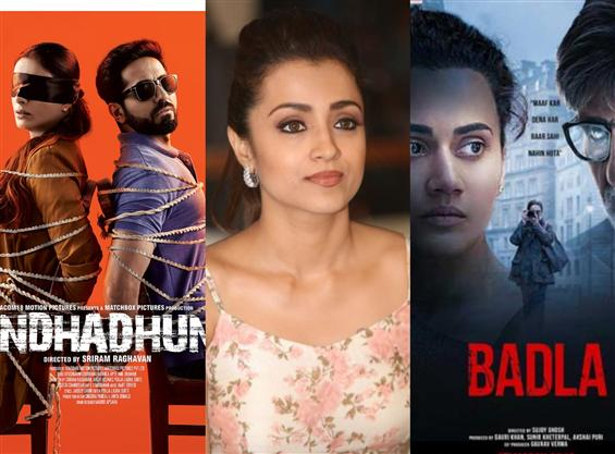 Trisha in Andhadhun, Badla remake?