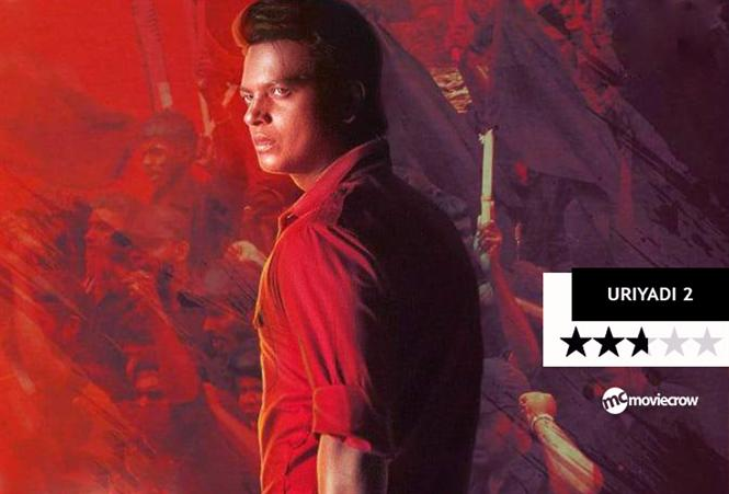 Uriyadi 2 Review - Brims with anger but takes the easy route!