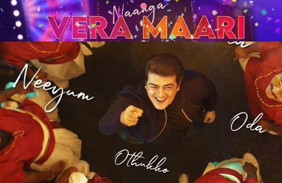 Valimai First Single Naanga Vera Maari Out Now!