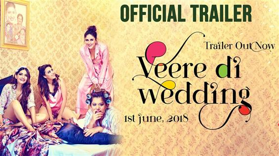 News Image - Veere Di Wedding Trailer image