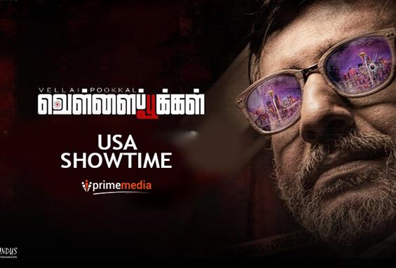 VellaiPookal USA Showtimes