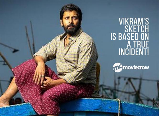 vikram u0026 39 s sketch is based on a true incident  tamil movie