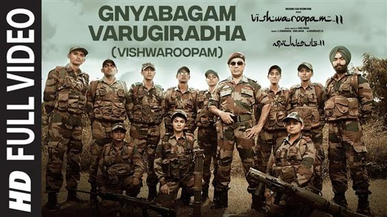 Vishwaroopam 2: Gnyabagan Varugiradha Full Video Song