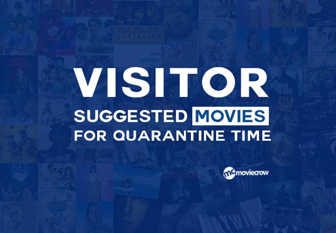 Visitors' suggested movies for Quarantine Time!