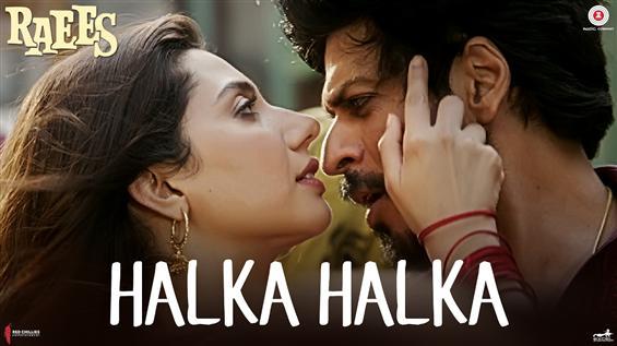 Watch 'Halka Halka' video song from Raees