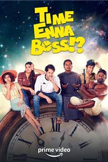 Time Enna Boss - Movie Poster
